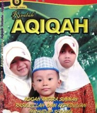 Pengertian Aqiqah Dalam Islam